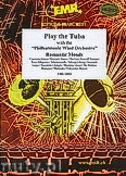 Ok�adka: R�ni, Play The Tuba (Romantic Moods) - Play The Tuba with the Philharmonic Wind Orchestra
