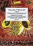 Ok�adka: R�ni, Play the 1st Horn (Famous Overtures) - Play The 1st Horn with the Philharmonic Wind Orchestra