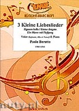 Ok�adka: Baratto Paolo, 3 Kleine Liebeslieder for Voice and Piano