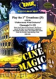 Ok�adka: R�ni, Play The 1st Trombone (Cinemagic 9 + CD) - Play with the Philharmonic Wind Orchestra