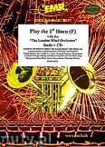 Ok�adka: R�ni, Play The 1st Horn (Smile + CD) - Play with the Philharmonic Wind Orchestra