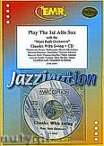 Okładka: Różni, Play The 1st Alto Sax (Classics..+ CD) - Play with the Philharmonic Wind Orchestra
