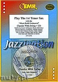 Okładka: Różni, Play The 1st Tenor Sax (Classics..+ CD) - Play with the Philharmonic Wind Orchestra