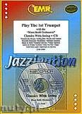 Okładka: Różni, Play The 1st Trumpet (Classics...+ CD) - Play with the Philharmonic Wind Orchestra