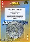 Okładka: Różni, Play The 1st Trumpet (Let's Go+CD) - Play The 1st Trumpet with the Philharmonic Wind Orchestra