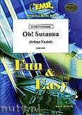 Ok�adka: Naulais J�r�me, Oh! Susanna - 2 Trumpets, 2 Trombones & Solo Voice