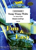 Ok�adka: Armitage Dennis, Teeny Weeny Waltz - 2 Trumpets, 2 Trombones & Solo Voice