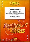 Ok�adka: Cazzati Mauritio, Sonata detta La Vecchia a 6 for Brass Ensemble and Piano (Organ)