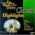 Ok�adka: The London Wind Orchestra, Classic Highlights