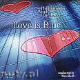 Okładka: Philharmonic Wind Orchestra, Love Is Blue