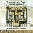 Ok�adka: Michel Jean-Fran�ois, Hulliger Anner�s, Trompete und Orgel