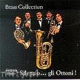 Ok�adka: Brass Collection, Silenzio... gli Ottoni!
