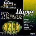 Okładka: The London Light Orchestra, Happy Times