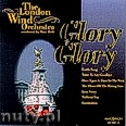Okładka: The London Wind Orchestra, Glory Glory