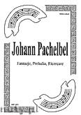Okładka: Pachelbel Johann, Fantazje, Preludia, Ricercare
