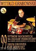 Okładka: Grabowski Witold, 99 rytmów rockowych na zestaw perkusyjny dla szkół muzycznych I i II stopnia