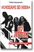 Okładka: Łukaszewski Witold, Led Zeppelin story. Schodami do nieba