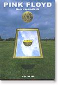 Ok�adka: Mason Nick, Pink Floyd. Moje wspomnienia