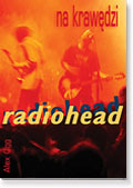 Ok�adka: Ogg Alex, Radiohead. Na kraw�dzi