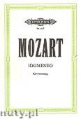 Okładka: Mozart Wolfgang Amadeus, Idomeneo, Serious Opera in three acts, KV 366