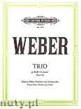 Okładka: Weber Carl Maria von, Trio für Klavier, Flöte (oder Violine) und Violoncello g-Moll, op. 63