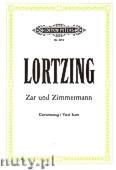 Ok�adka: Lortzing Albert, Zar und Zimmermann, Komische Oper in 3 Akten