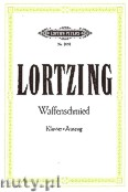 Ok�adka: Lortzing Albert, Der Waffenschmied - Komische Oper in 3 Akten