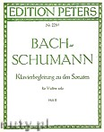 Okładka: Bach Johann Sebastian, Schumann Robert, Klavierbegleitung zu den Sonaten für Violine solo, Heft 2