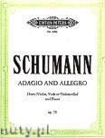 Okładka: Schumann Robert, Adagio and Allegro for Horn and Piano, Op. 70