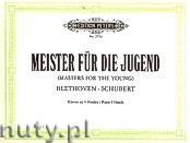 Ok�adka: Beethoven Ludwig van, Schubert Franz, Meister f�r die Jugend, Band 2