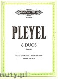 Ok�adka: Pleyel Ignaz Joseph, 6 Duos for Violin and Piano, Op. 48