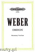 Ok�adka: Weber Carl Maria von, Oberon, Opera in 3 Acts
