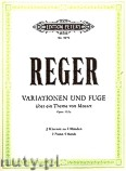 Ok�adka: Reger Max, Variations and Fugue on a Theme by Mozart for 2 Pianos 4 Hands, Op.132a