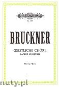 Ok�adka: Bruckner Anton, 10 Geistliche Ch�re (Partitur)
