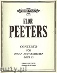 Okładka: Peeters Flor, Concerto Op. 52 for Organ and Orchestra (Edition for Organ and Piano)