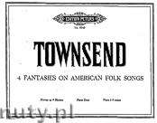 Okładka: Townsend Douglas, Four Fantasies on American Folk Songs