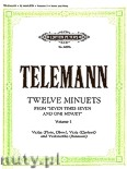 Okładka: Telemann Georg Philipp, 12 Minuets from Seven times Seven and one Minuet, in 2 volumes, Vol.1 (6) (Vln/Fl/Ob—Vla/Cl—Vc/Bsn)