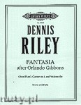 Okładka: Riley Dennis, Fantasia after Orlando Gibbons for Oboe (Flute), Clarinet in A and Violoncello
