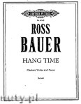Ok�adka: Bauer Ross, Hang Time for Clarinet, Violin and Piano