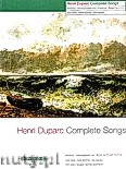 Okładka: Duparc Henri, Complete Songs for High Voice and Piano