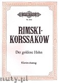 Okładka: Rimski-Korsakow Mikołaj, The Golden Cockerel, Opera in 3 Acts