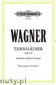 Ok�adka: Wagner Ryszard, Tannh�user, Oper in Drei Aufz�gen, Dresdner und Pariser Fassung in Szenenfolge, WWV 70