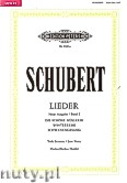 Ok�adka: Schubert Franz, Songs for Voice and Piano, Vol. 1 (New Edition) (Low Voice)