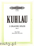 Okładka: Kuhlau Friedrich Daniel Rudolf, 3 Grand Solos for Flute and Piano ad lib., Op. 57
