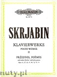 Okładka: Skriabin Aleksander, Piano Works Vol.2 (Pf) Preludes, Poemes Op. 11, 27, 32, 47, 56, 72, 73, 74