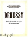 Ok�adka: Debussy Claude, 6 Epigraphes antiques