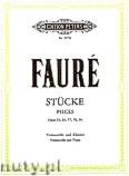 Okładka: Fauré Gabriel, Stücke für Violoncello und Klavier, Op. 24, 69, 77, 78, 98