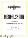Ok�adka: Mendelssohn-Bartholdy Feliks, Original Compositions Op. 17, 45, 58, 109 for Cello and Piano
