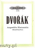 Okładka: Dvořák Antonin, Ausgewählte Klavierwerke