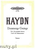 Okładka: Haydn Franz Joseph, Dreistimmige Gesänge mit Klavierbegleitung, Teil I, Teil II